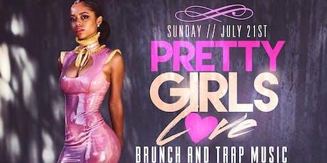 "PRETTY GIRLS LOVE TRAP AND BRUNCH SUNDAYS JULY 21st EVERYONE FREE ON RSVP @ ""TAJ LOUNGE"" tickets"