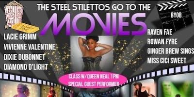 Twerk Class with QUEEN NEAL & The Steel Stilettos Go To The Movies
