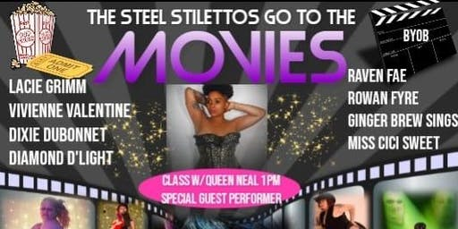 Twerk Class with QUEEN NEAL & The Steel Stilettos Go To The Movies