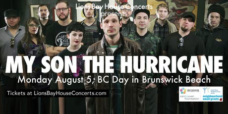 BC DAY IN BRUNSWICK BEACH: My Son The Hurricane tickets
