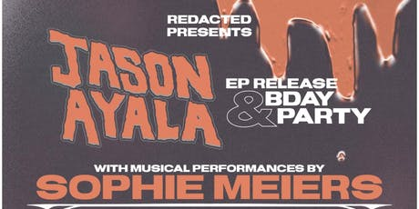 Jason Ayala EP Release & BDAY Party tickets