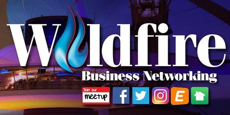 Wildfire Business Networking - July Event Series tickets