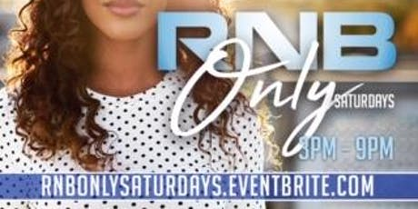 R'n'B Only Day Party tickets