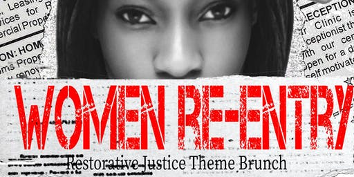 The Women's Re-entry Restorative Justice Theme Brunch