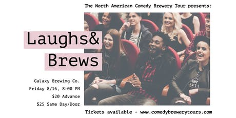 The North American Comedy Brewery Tour at Galaxy Brewing Co. tickets