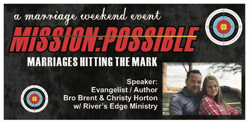 Mission Possible Marriages Hitting the Mark