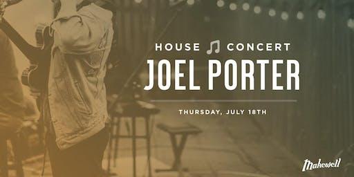House Concert: Joel Porter