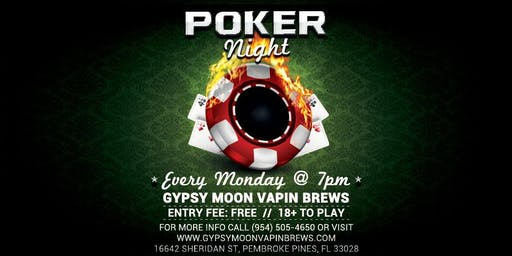 FREE Poker Tournaments Gypsy Moon Vapin Brews in Pembroke Pines Mondays @ 7pm