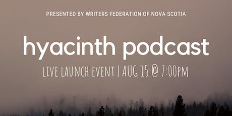 Hyacinth Podcast - Live Launch Event tickets