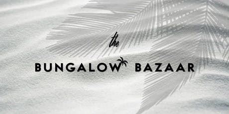 The Bungalow Bazaar tickets