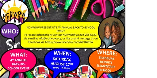 NESHANTE' AND CHLOE' HOUSE WITHOUT WALLS (NCHWOW) PRESENTS ITS 4TH ANNUAL BACK-TO-SCHOOL EVENT