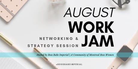 August Work Jam, Networking & Strategy Session tickets
