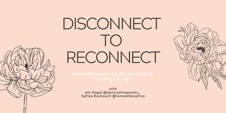 Disconnect to Reconnect  tickets
