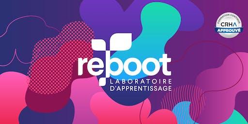 ReBoot 2019 - Laboratoire d'apprentissage (Inscriptions hâtives)