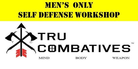 TRU Combatives Men's Only Self Defense Workshop tickets