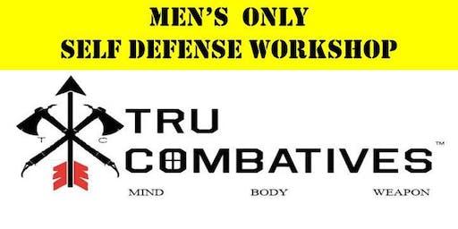 TRU Combatives Men's Only Self Defense Workshop