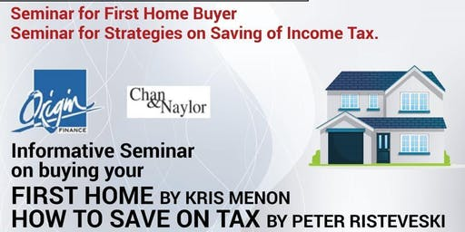 Seminar for First Home Buyer & How to save on Tax - Free Event