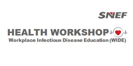 HPB-SNEF Health Workshop on Workplace Infectious Diseases Education tickets