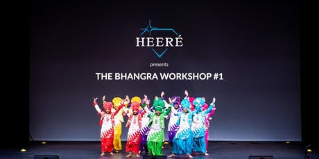 HEERÉ presents The Bhangra Workshop #1 tickets