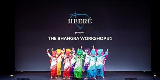 HEERÉ presents The Bhangra Workshop #1