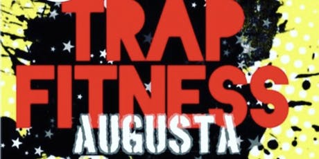 Trap Fitness Augusta tickets