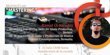 """Master Class """"Mastering"""" boletos"""