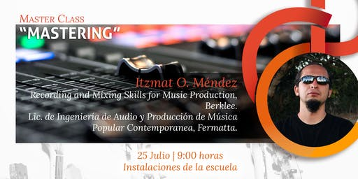 "Master Class ""Mastering"""