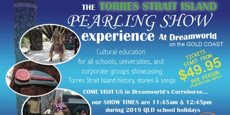 The Torres Strait Island- Pearling Show tickets
