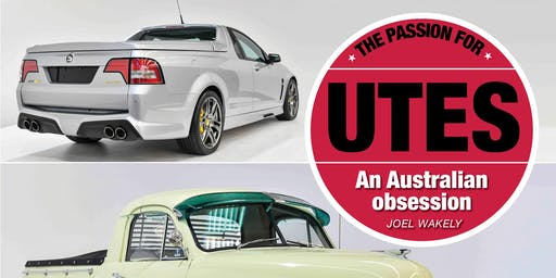 Book launch: The Passion for Utes, An Australian Obsession by Joel Wakely - Harrington