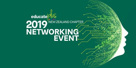 EDUCATE PLUS NZ NETWORKING EVENT - WAIKATO and BAY OF PLENTY tickets