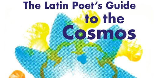 The Latin Poet's Guide to the Cosmos with Susannah Rodriguez Drissi