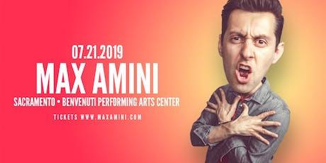 Max Amini Live in Sacramento tickets