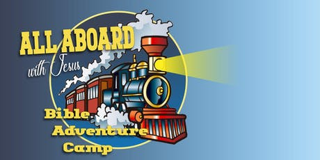'All Aboard' Bible Adventure Camp tickets