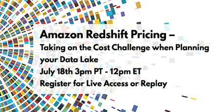 Amazon Redshift Pricing – Taking on the Cost Challenge when Planning your Data Lake tickets