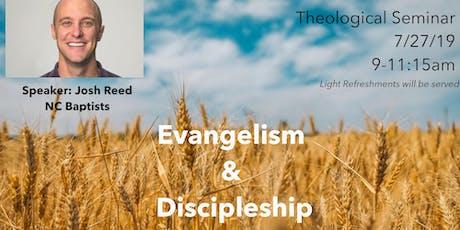 Theological Seminar: Evangelism & Discipleship tickets