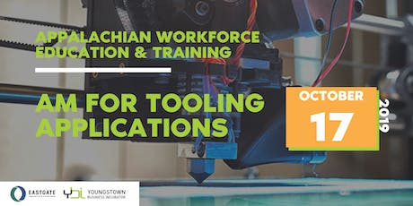 AWET: AM for Tooling Applications tickets