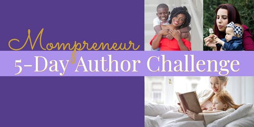 MOMPRENEUR 5-DAY AUTHOR CHALLENGE
