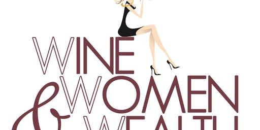 Wine, Women & Wealth - Westminster Area