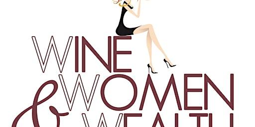 Wine, Women & Wealth - Westminster Area