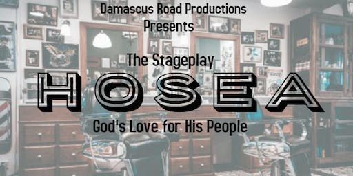 Hosea: The stageplay