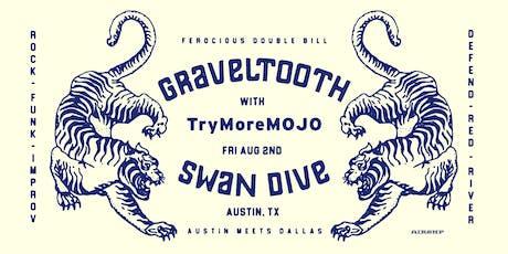 Graveltooth w/ TryMoreMOJO tickets