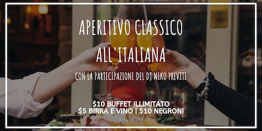 Apertitivo Classico all'Italiana con DJ Niko Previti