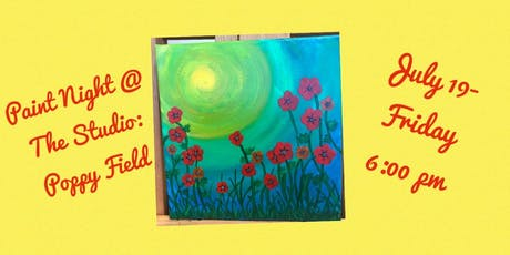 "Paint Night @ The Studio:  ""Poppy Fields "" artwork on an 11x14 Canvas tickets"