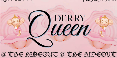 Derry Queen's Big Queer Variety Show! tickets