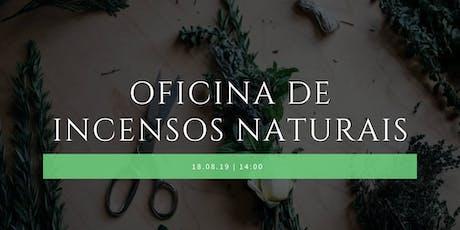 Oficina de Incensos Naturais ingressos