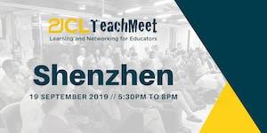 21CLTeachMeet Shenzhen - 19 September 2019