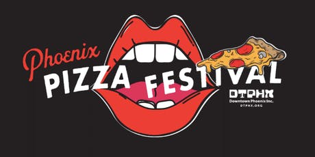 Phoenix Pizza Festival 2019 tickets