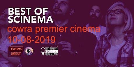 SCINEMA - FILM FESTIVAL 2019 - COWRA tickets
