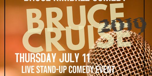 Lofty Laughs BRUCE CRUISE COMEDY
