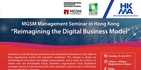 MGSM Management Seminar in HK: Reimagining the Digital Business Model tickets